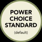 Power Choice Standard (default)