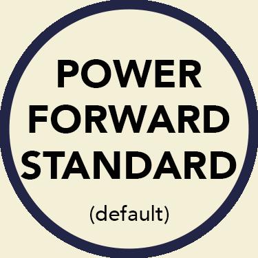 Power Forward Standard