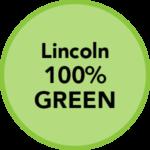 Lincoln 100% Green